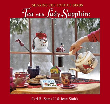 Tea With Lady Sapphire By Sams, Carl R., II/ Stoick, Jean
